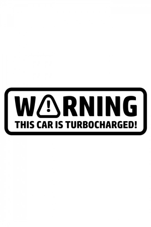 Autoaufkleber - warning this car is turbocharged